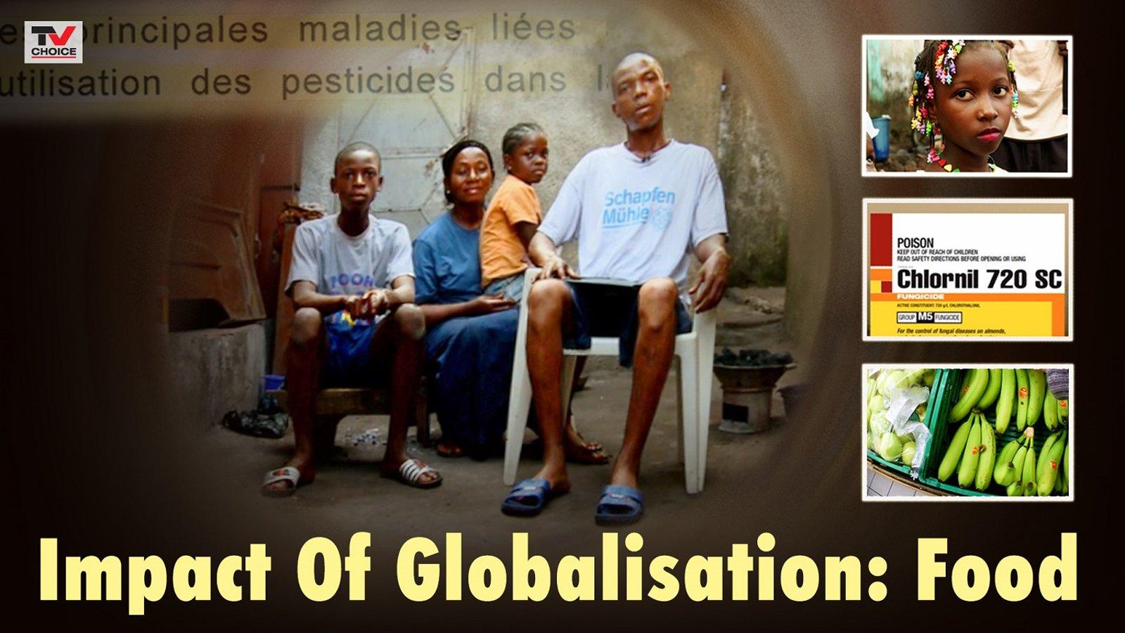 Impact Of Globalisation: Food