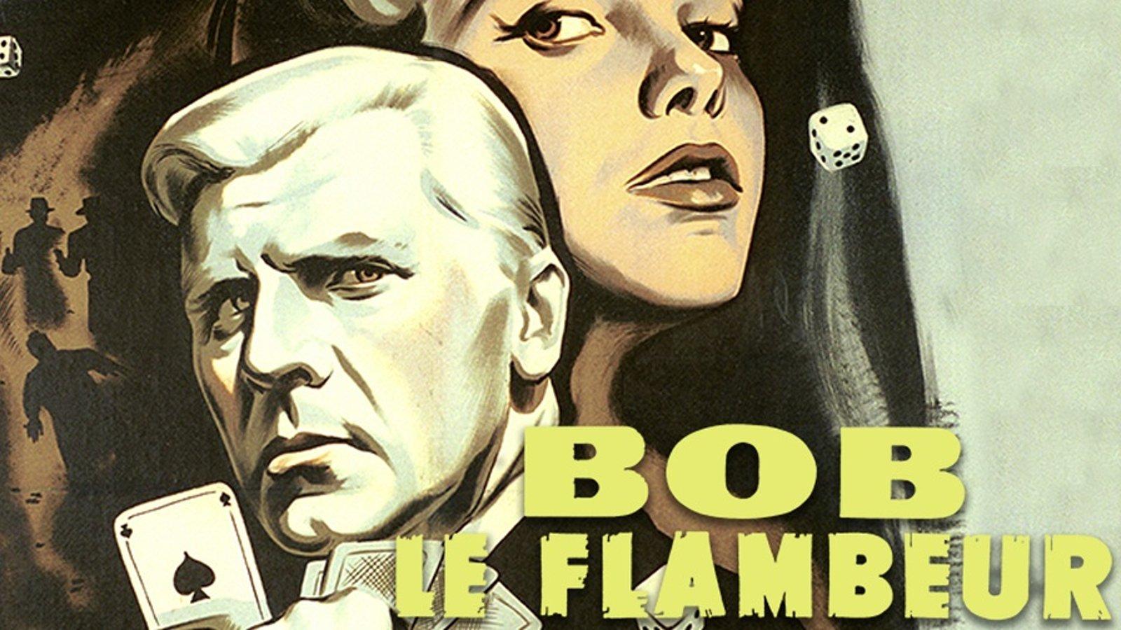 Bob the Gambler - Bob le Flambeur