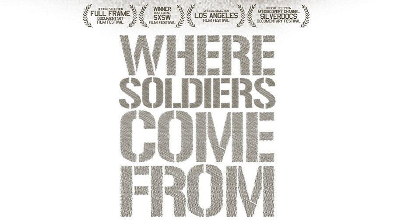 Where Soldiers Come From - An Intimate Look at Young Men in the Military