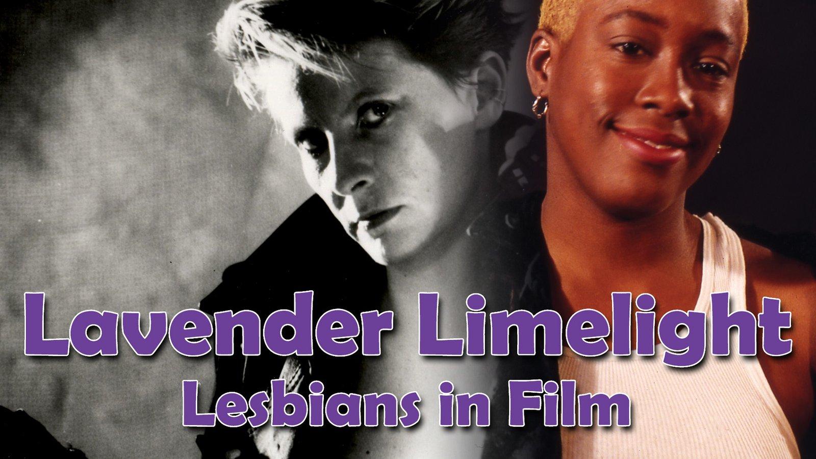 Lavender Limelight - Spotlight on Lesbian Filmmakers