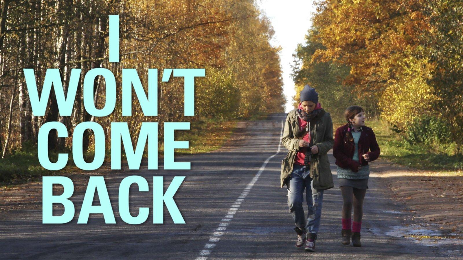 I Won't Come Back - Ya ne vernus