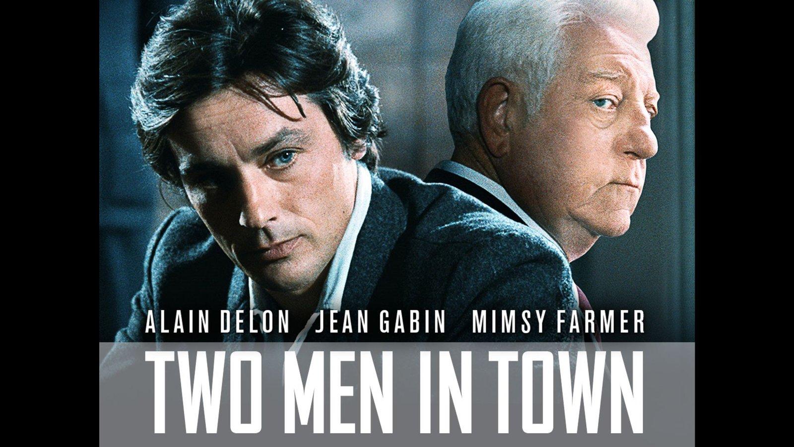 Two Men in Town (Deux hommes dans la ville)