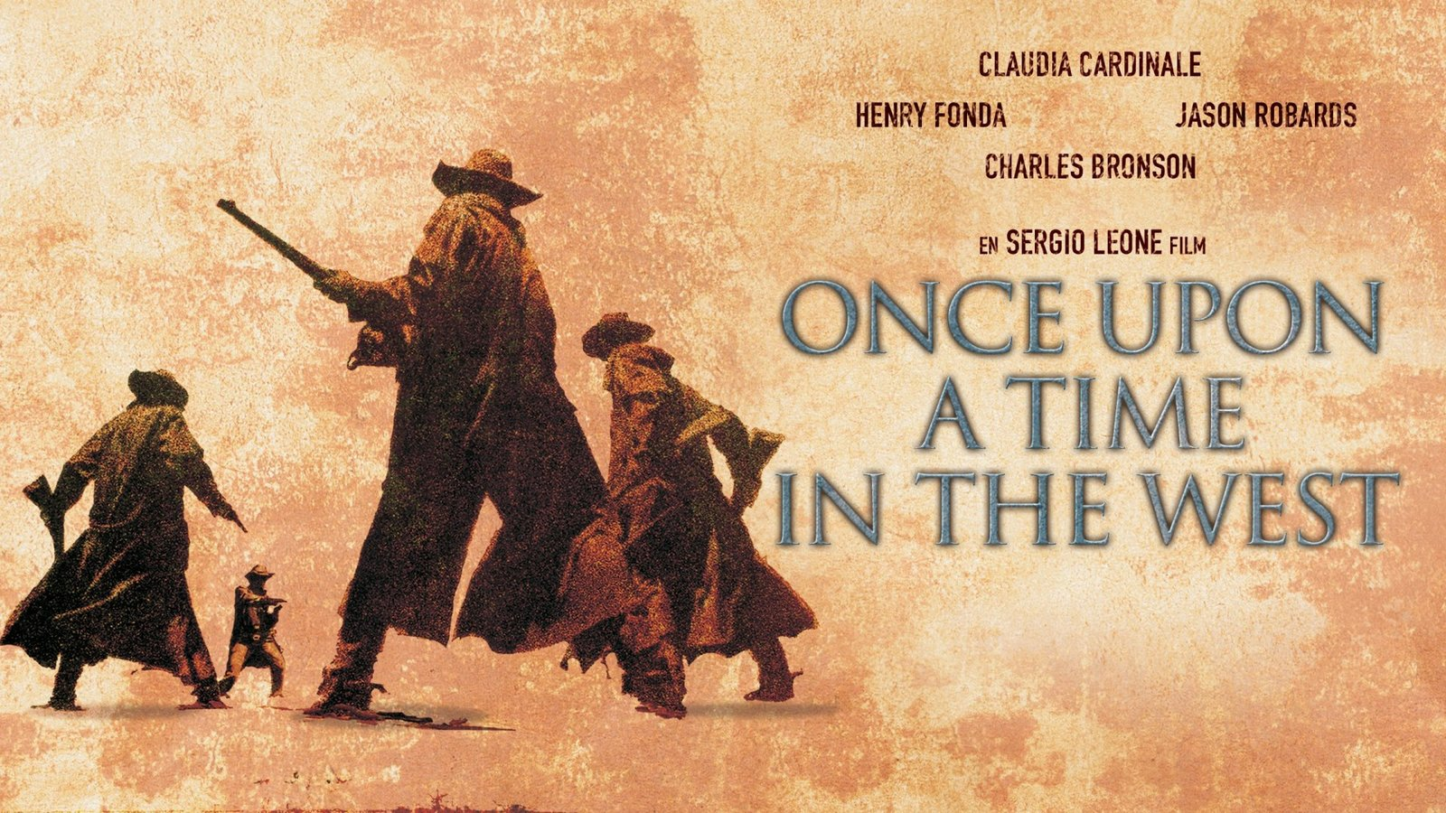 Once Upon A Time In The West - C'era una volta il West